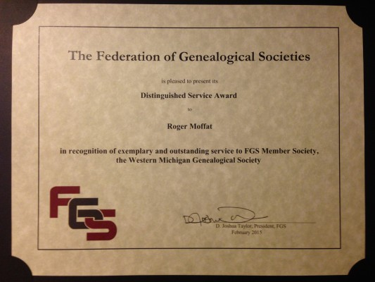 FGS Distinguished Service Award to Roger Moffat in recognition of exemplary and outstanding service to FGS Member Society, the Western Michigan Genealogical Society